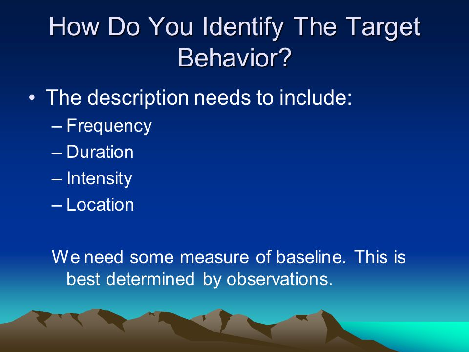 How Do You Identify The Target Behavior