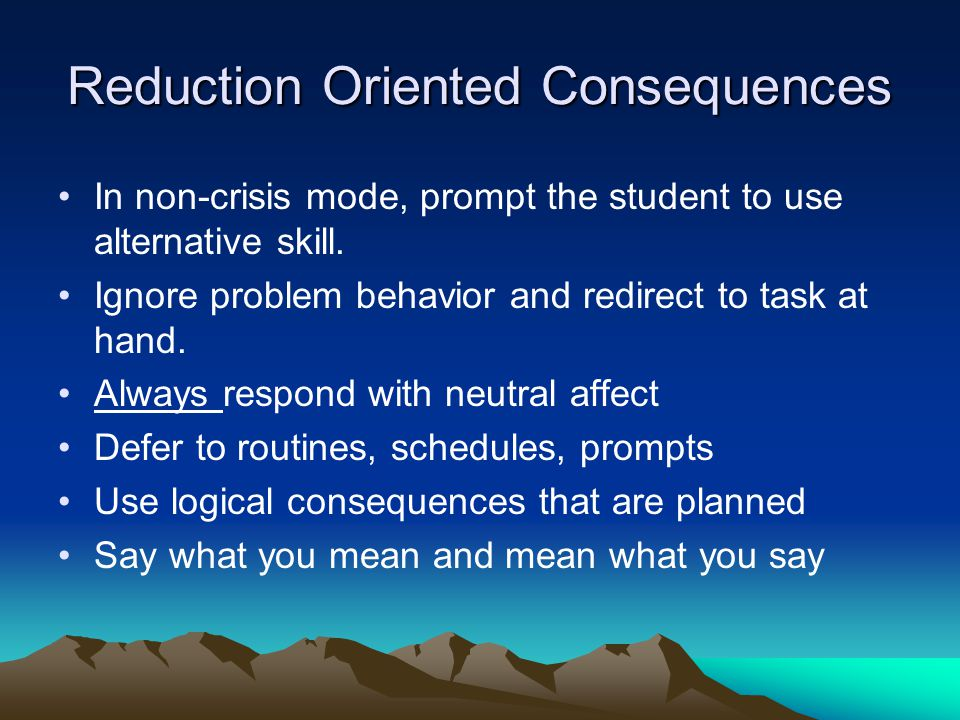 Reduction Oriented Consequences
