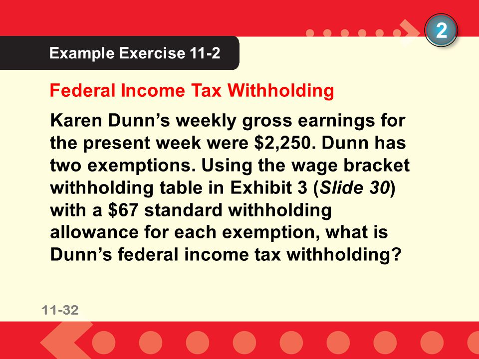 2 Federal Income Tax Withholding