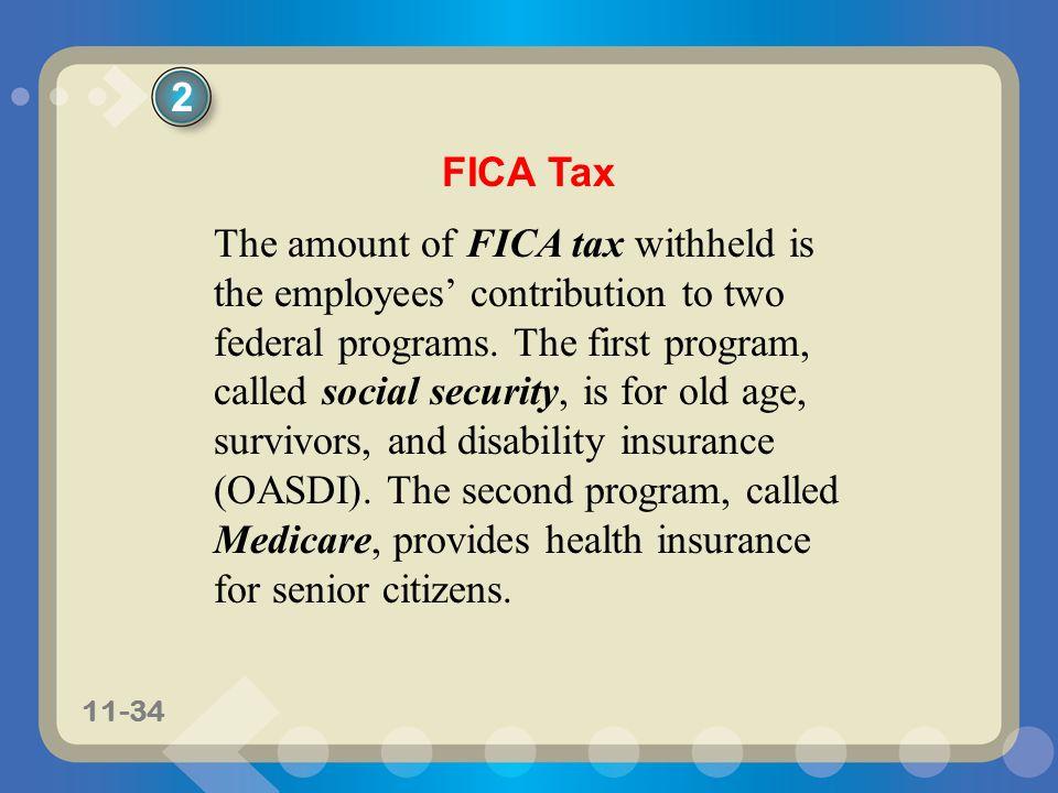 2 FICA Tax.
