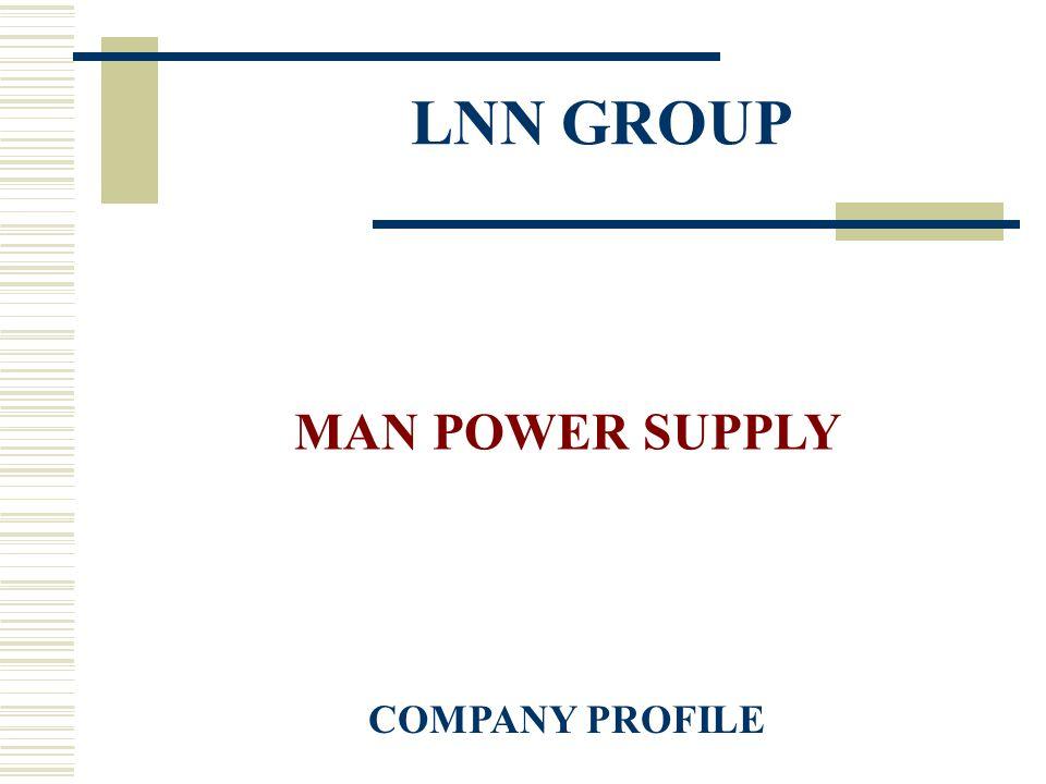 LNN GROUP MAN POWER SUPPLY COMPANY PROFILE