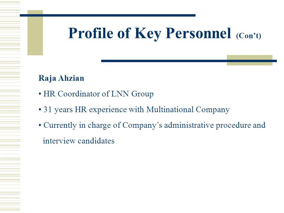 Profile of Key Personnel (Con't)