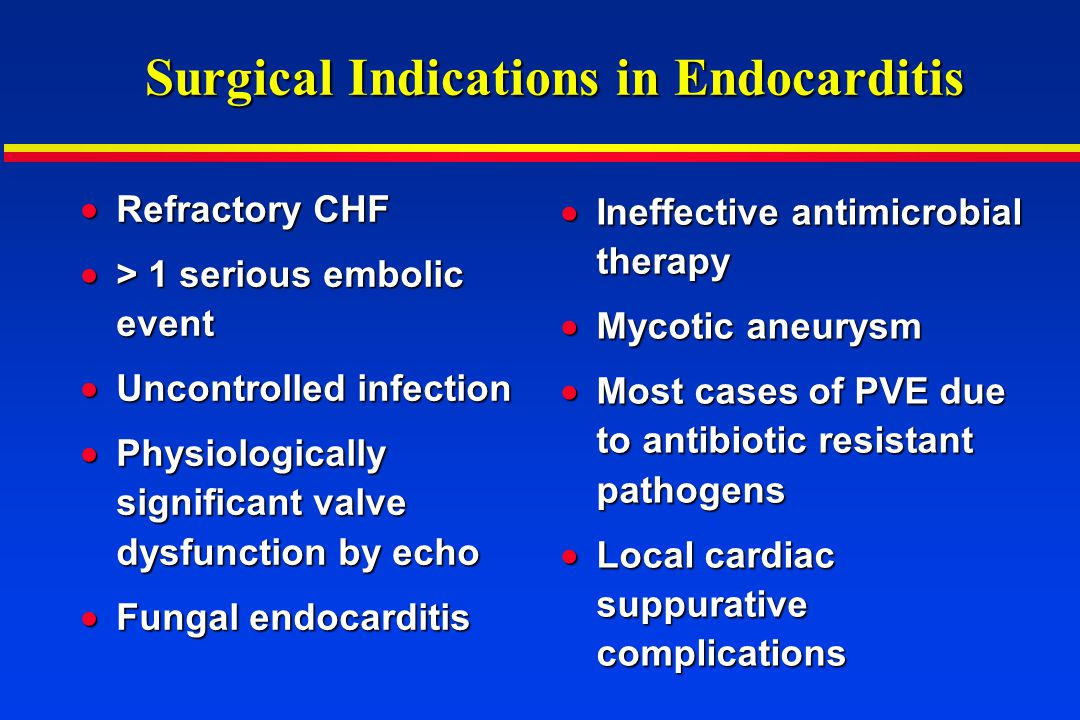 Surgical Indications in Endocarditis