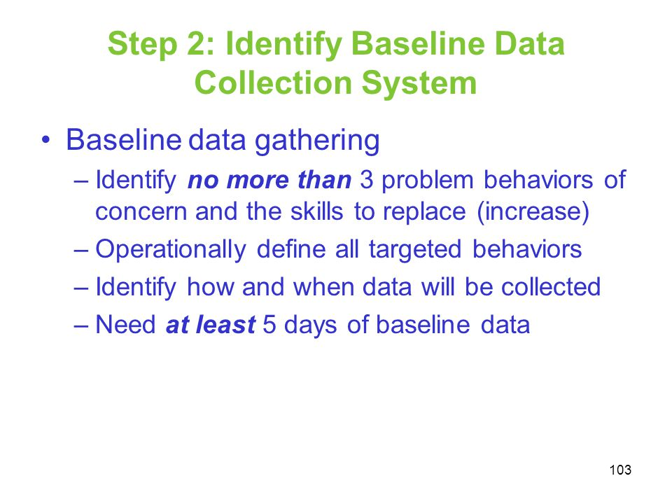 Step 2: Identify Baseline Data Collection System