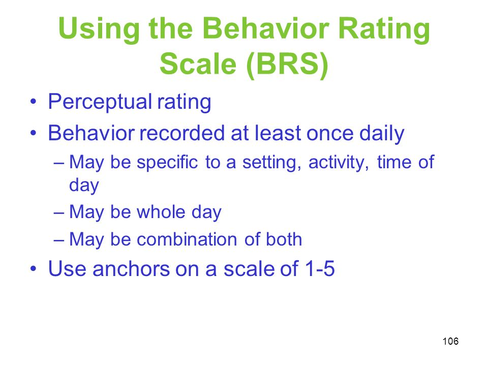 Using the Behavior Rating Scale (BRS)