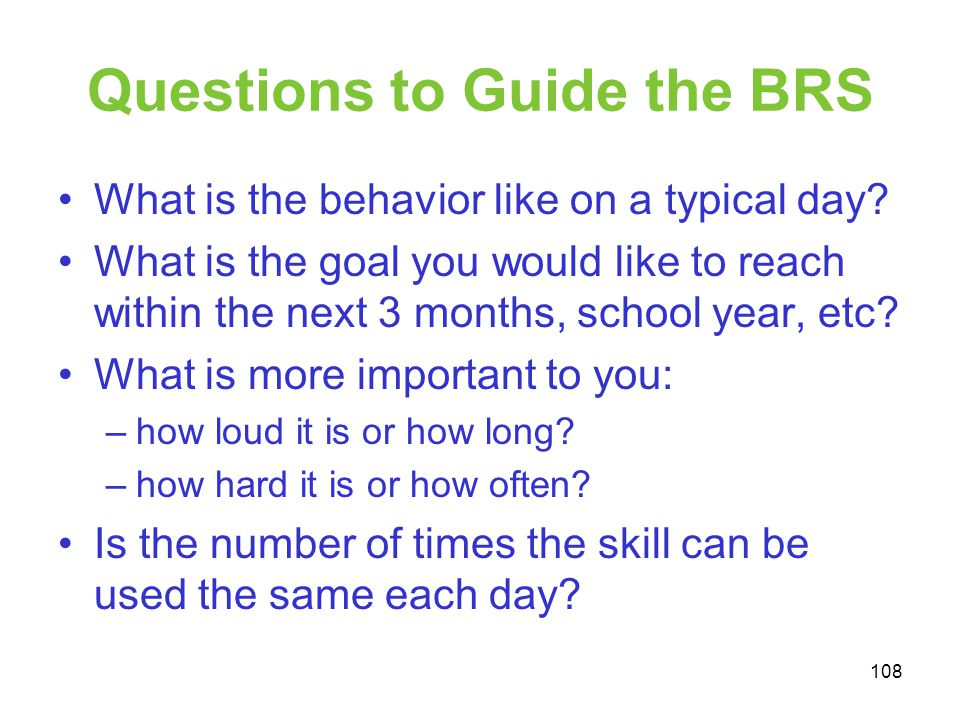 Questions to Guide the BRS