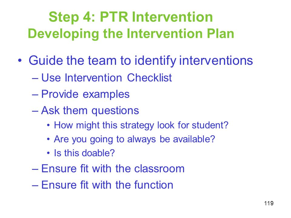 Step 4: PTR Intervention Developing the Intervention Plan