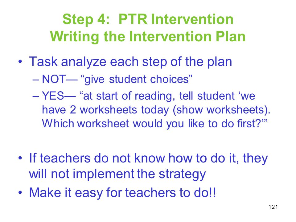 Step 4: PTR Intervention Writing the Intervention Plan