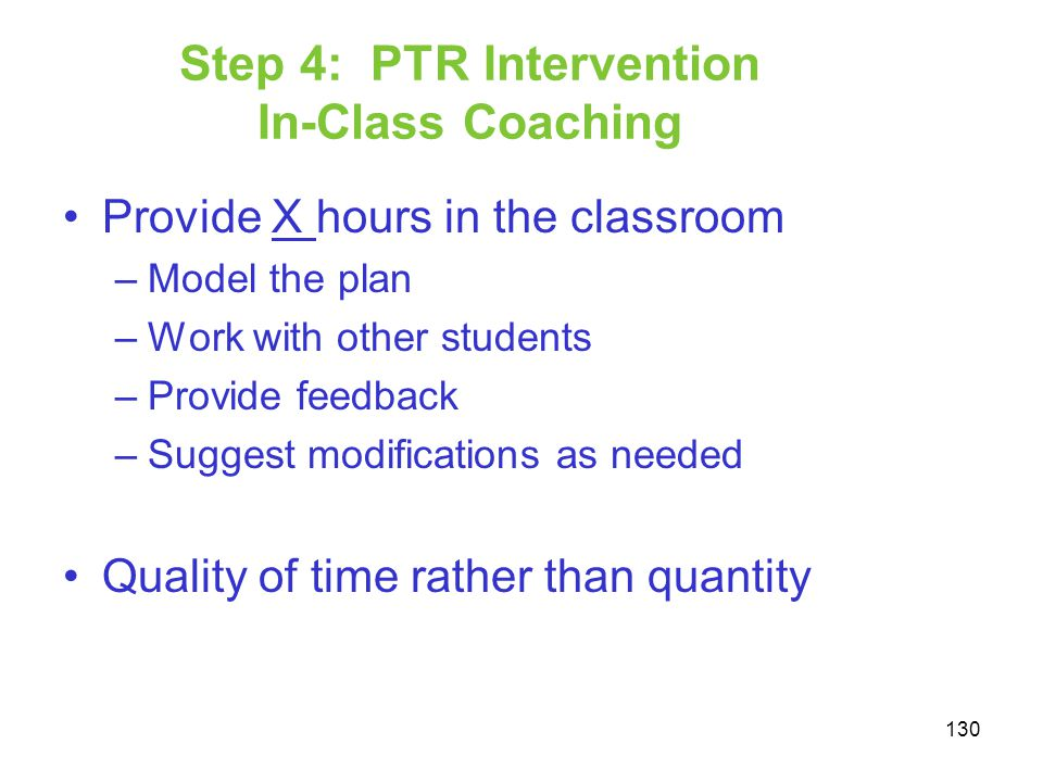 Step 4: PTR Intervention In-Class Coaching