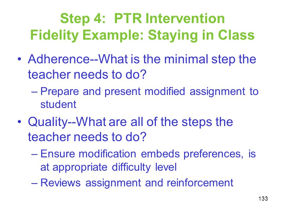 Step 4: PTR Intervention Fidelity Example: Staying in Class