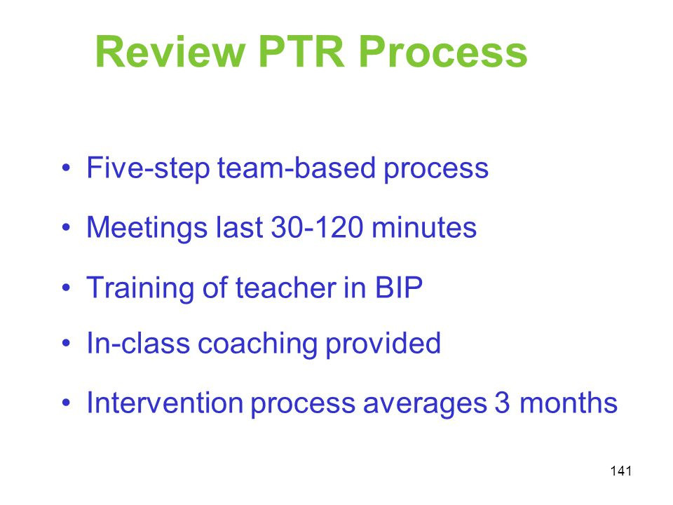Review PTR Process Five-step team-based process