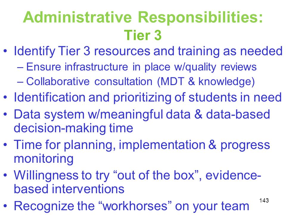 Administrative Responsibilities: Tier 3