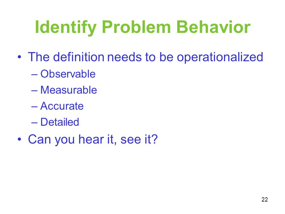 Identify Problem Behavior