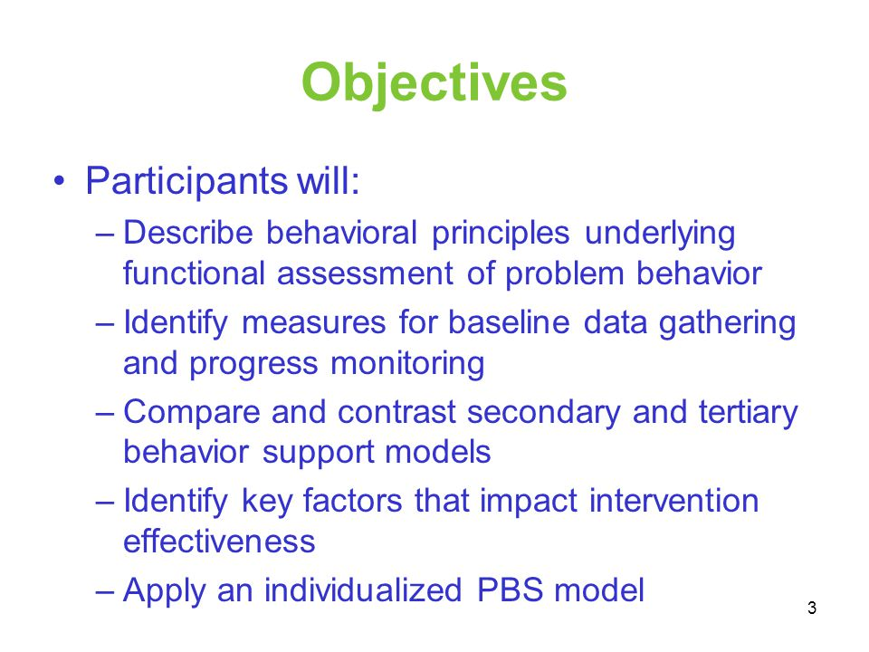 Objectives Participants will: