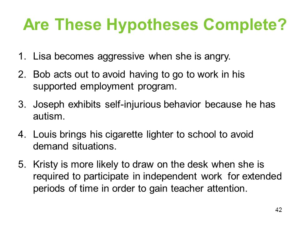 Are These Hypotheses Complete