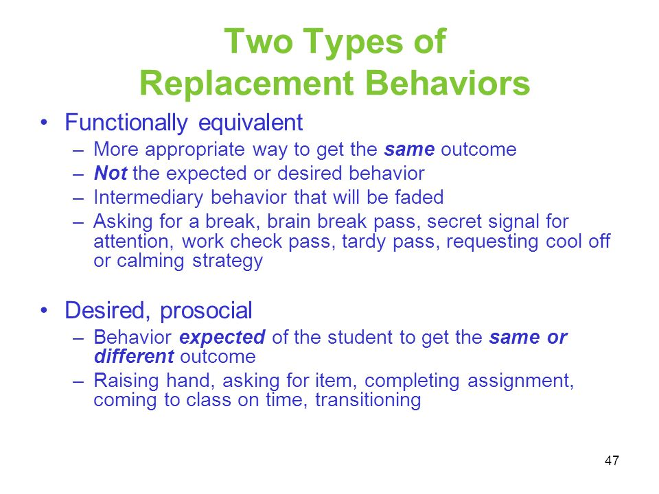 Two Types of Replacement Behaviors