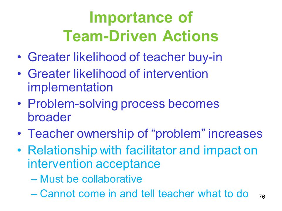 Importance of Team-Driven Actions