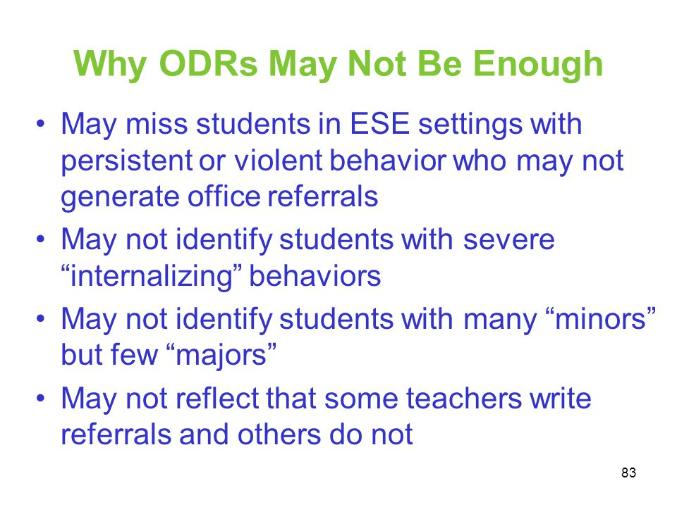 Why ODRs May Not Be Enough