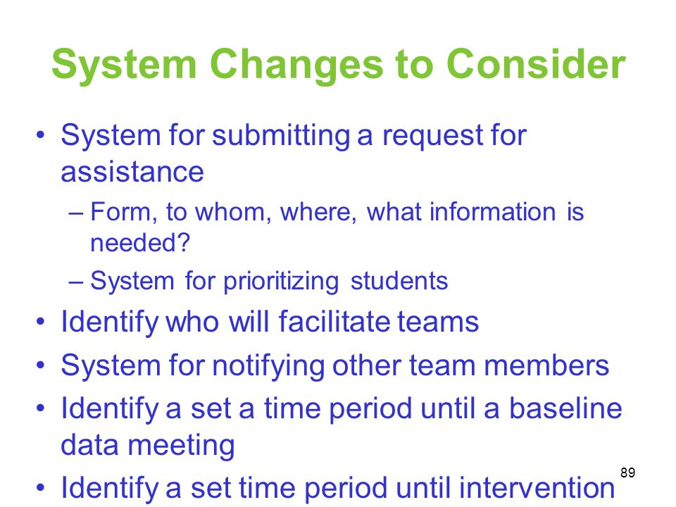 System Changes to Consider