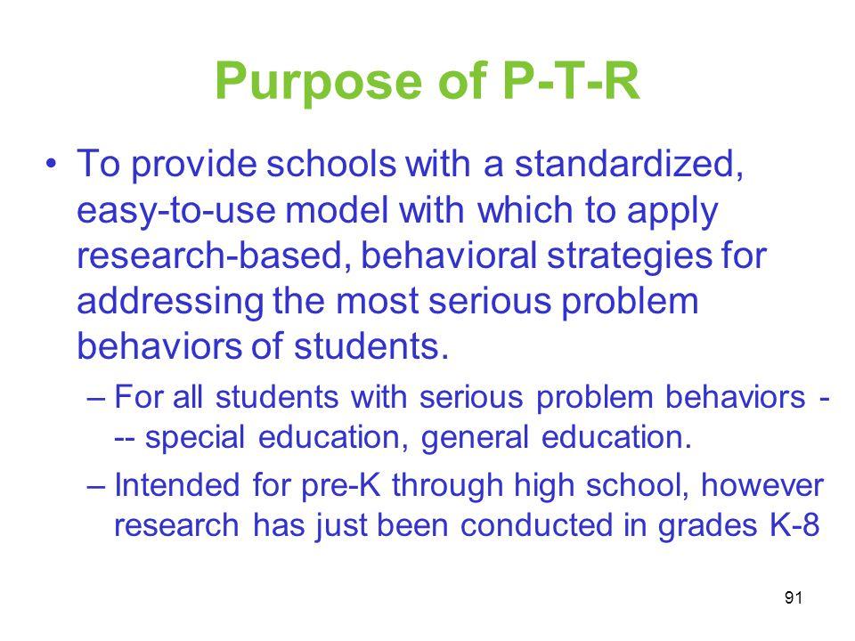Purpose of P-T-R