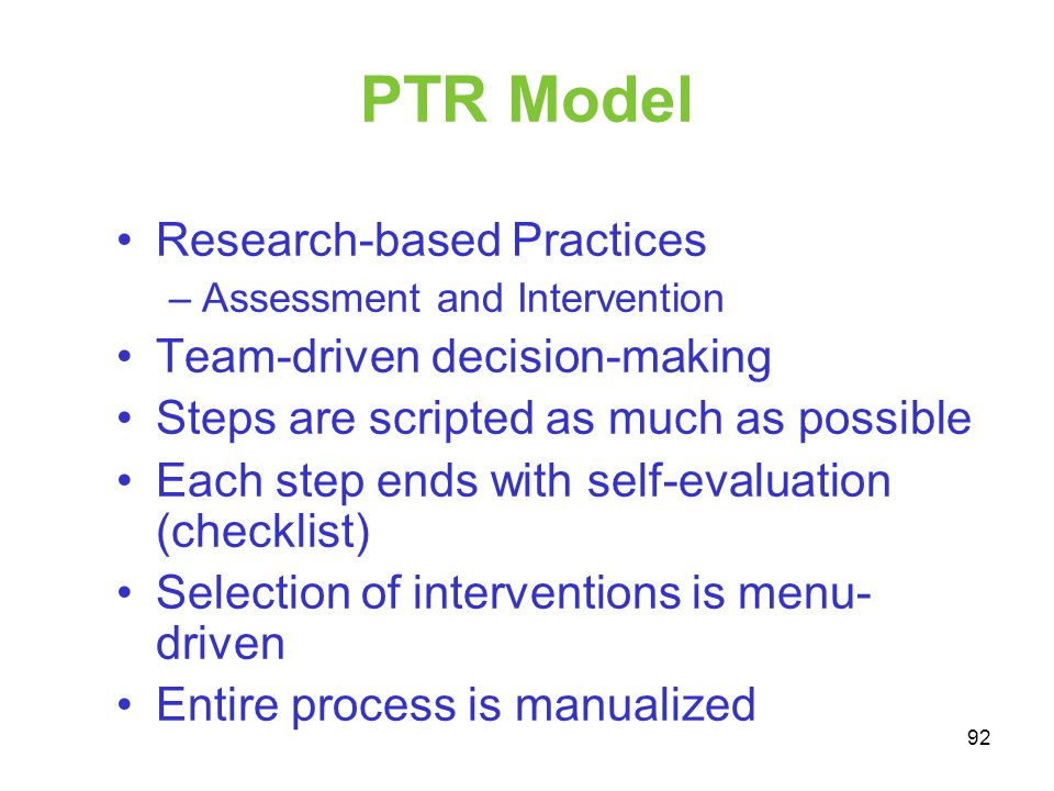 PTR Model Research-based Practices Team-driven decision-making