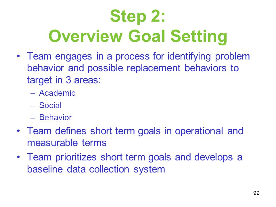 Step 2: Overview Goal Setting