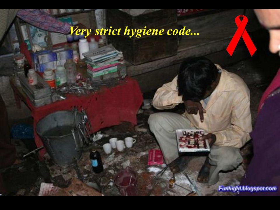 Very strict hygiene code...