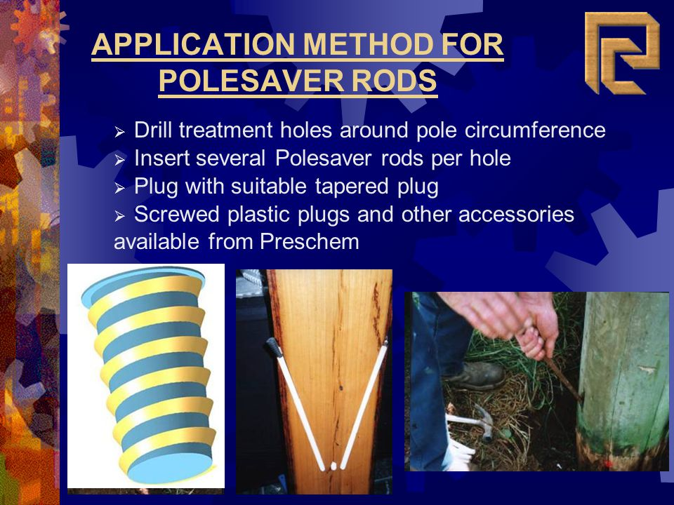 APPLICATION METHOD FOR POLESAVER RODS