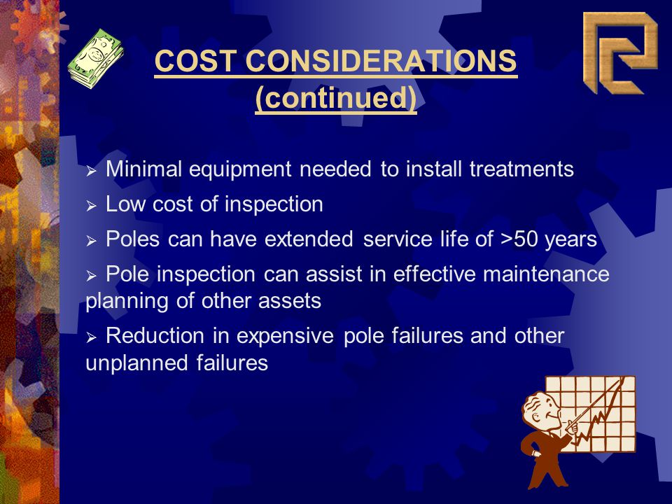 COST CONSIDERATIONS (continued)