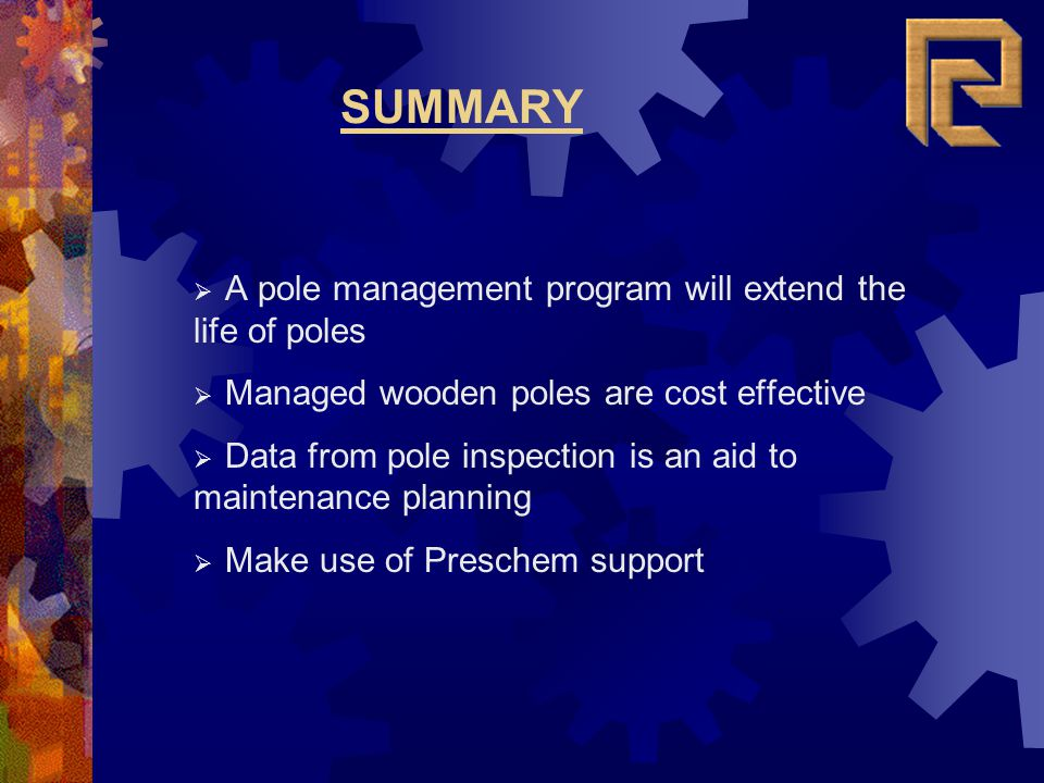 SUMMARY A pole management program will extend the life of poles