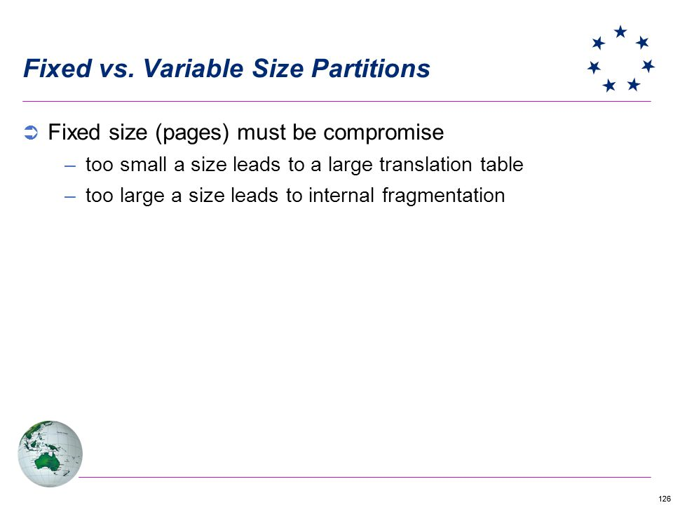 Fixed vs. Variable Size Partitions
