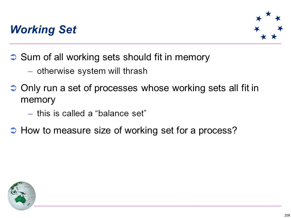Working Set Sum of all working sets should fit in memory