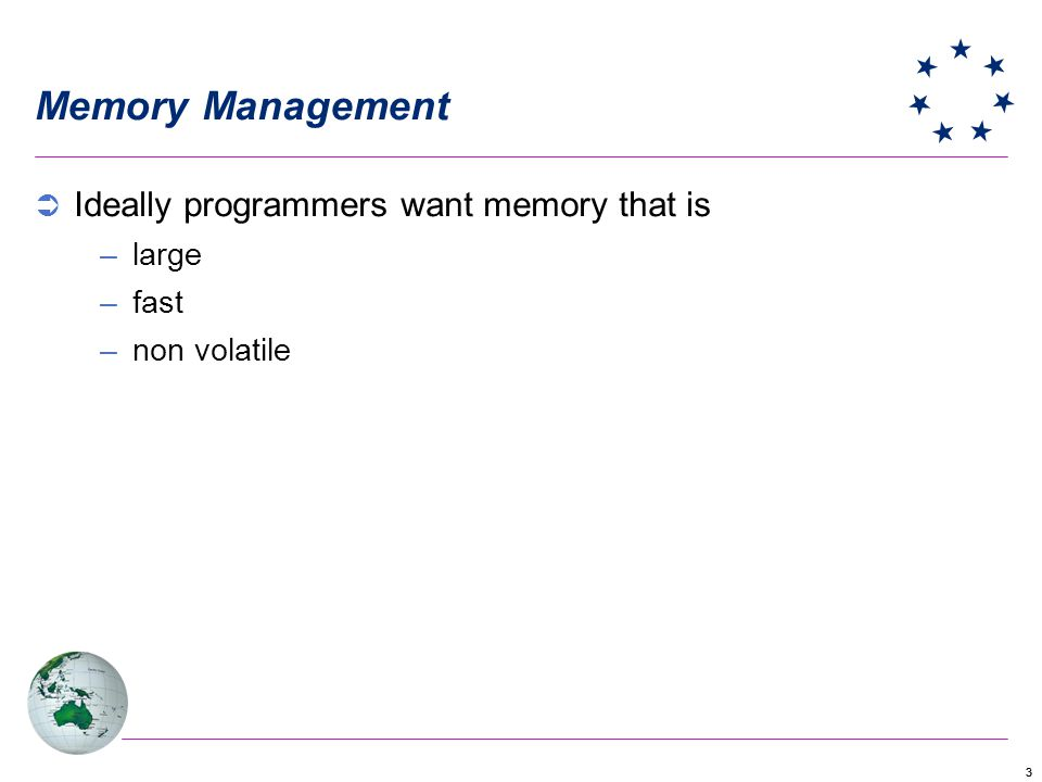 Memory Management Ideally programmers want memory that is large fast