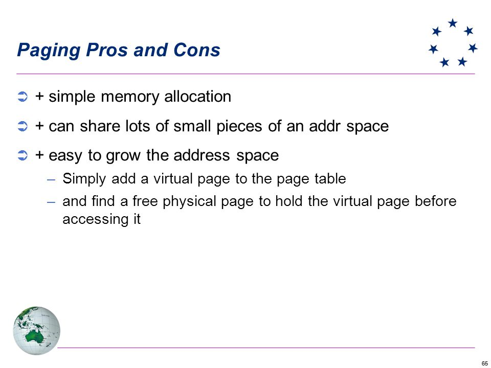 Paging Pros and Cons + simple memory allocation