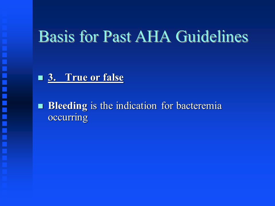Basis for Past AHA Guidelines