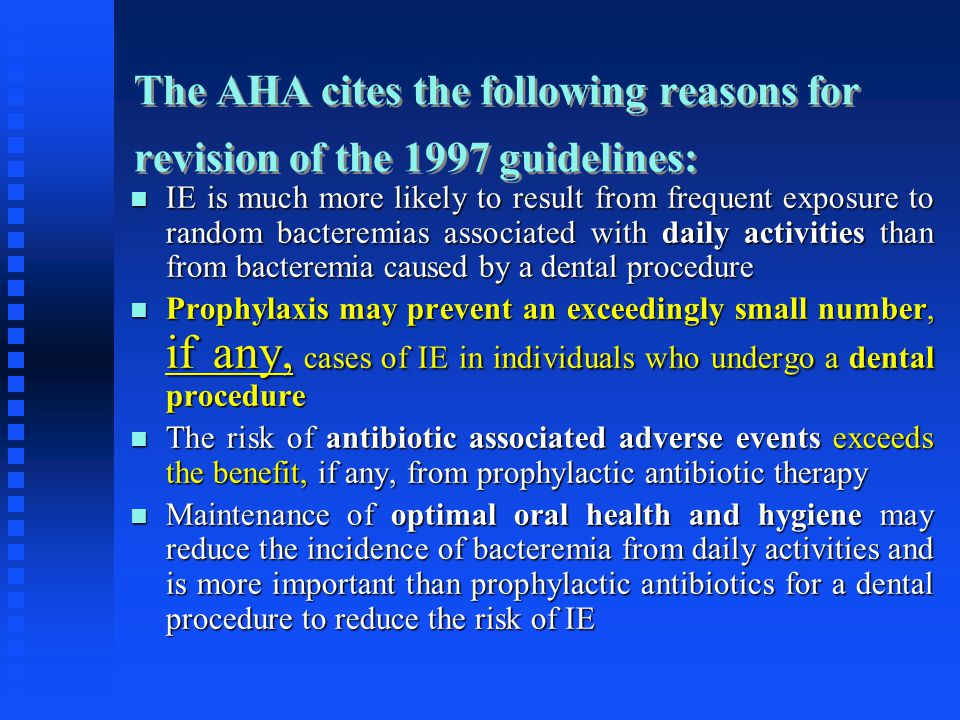 The AHA cites the following reasons for revision of the 1997 guidelines: