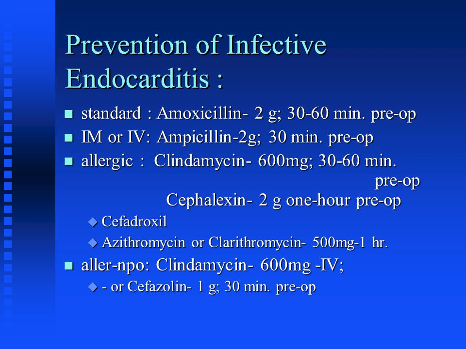 Prevention of Infective Endocarditis :