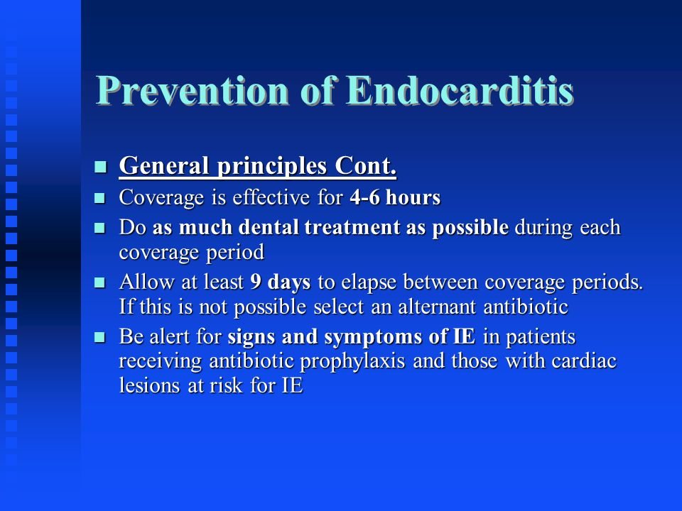 Prevention of Endocarditis