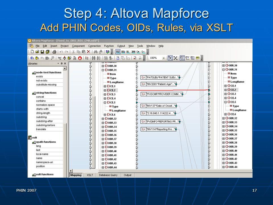Step 4: Altova Mapforce Add PHIN Codes, OIDs, Rules, via XSLT