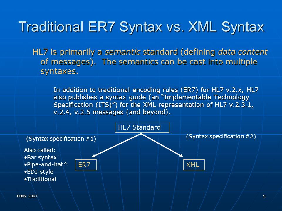 Traditional ER7 Syntax vs. XML Syntax