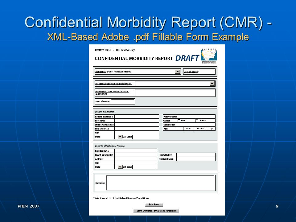 Confidential Morbidity Report (CMR) - XML-Based Adobe