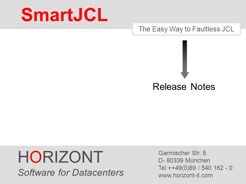 The Easy Way to Faultless JCL