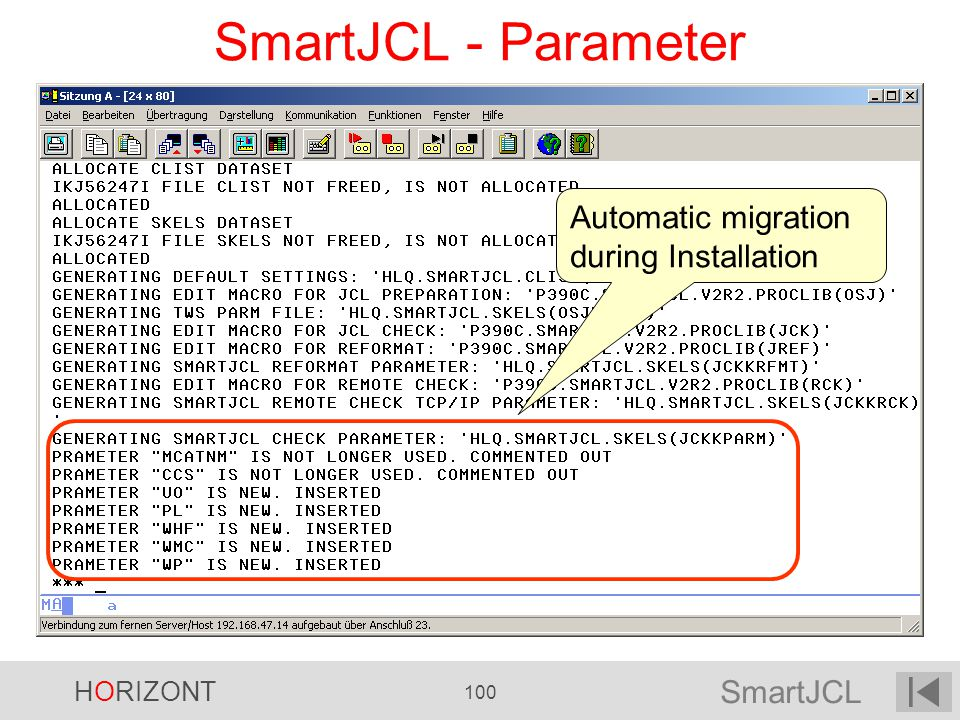 SmartJCL - Parameter Automatic migration during Installation