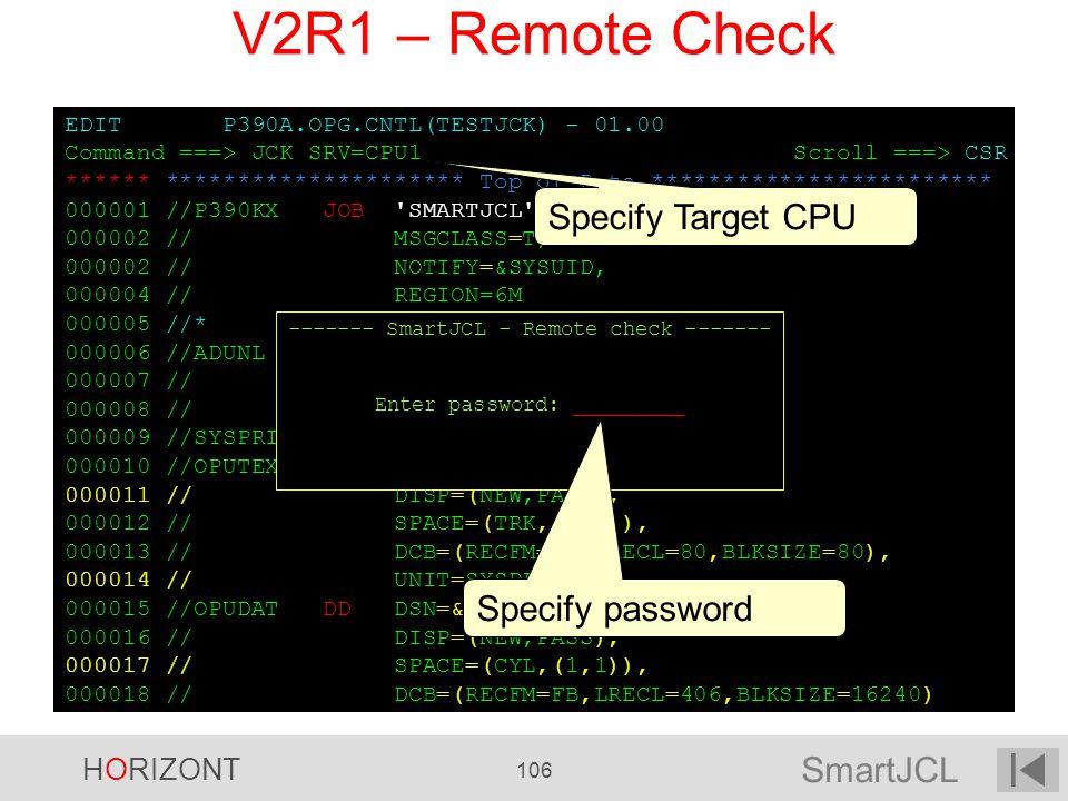 V2R1 – Remote Check Specify Target CPU Specify password
