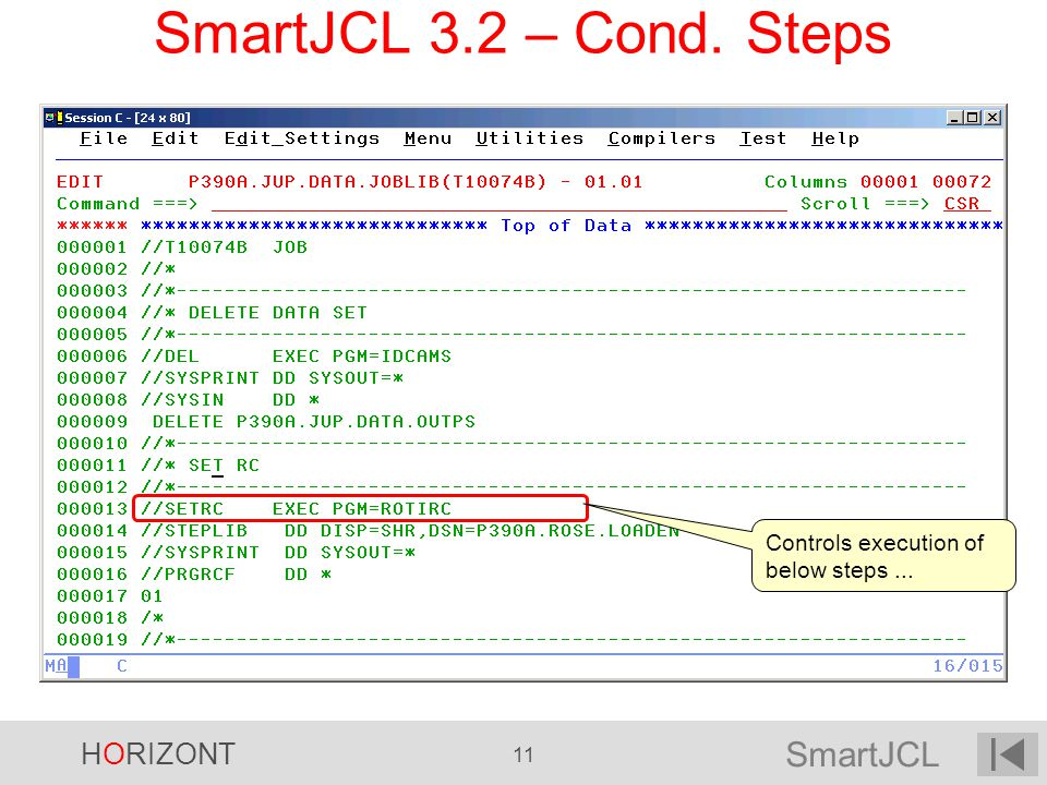 SmartJCL 3.2 – Cond. Steps Controls execution of below steps
