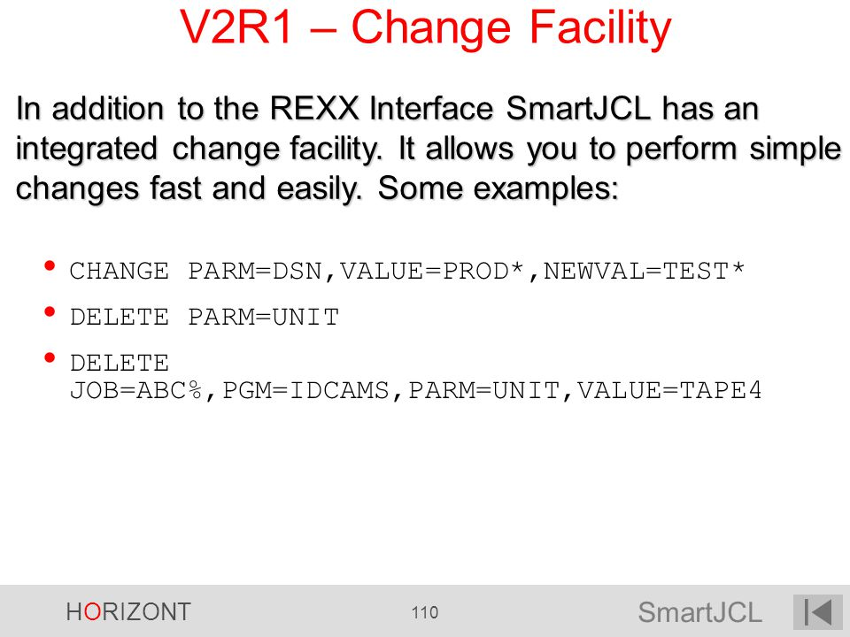 V2R1 – Change Facility