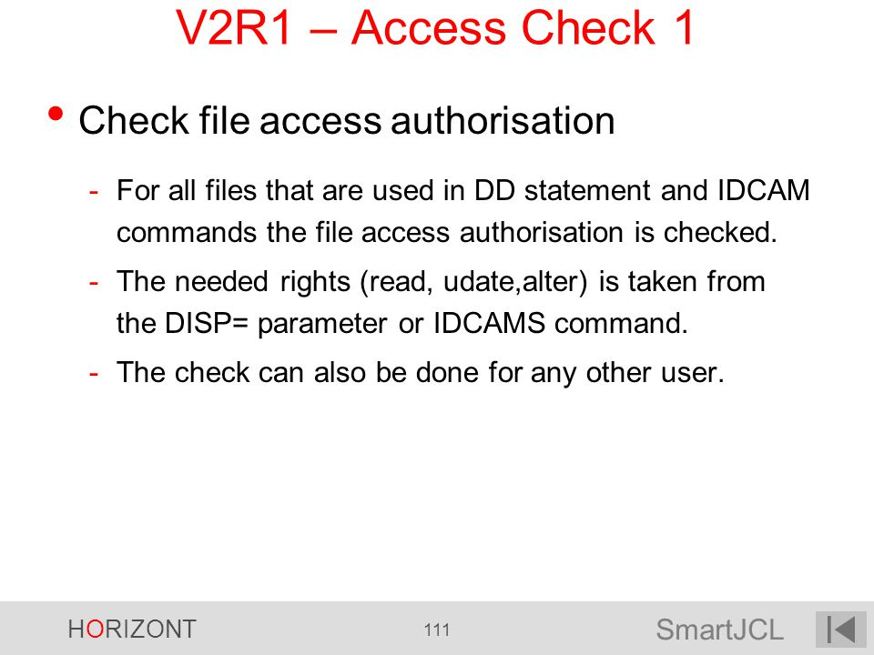 V2R1 – Access Check 1 Check file access authorisation
