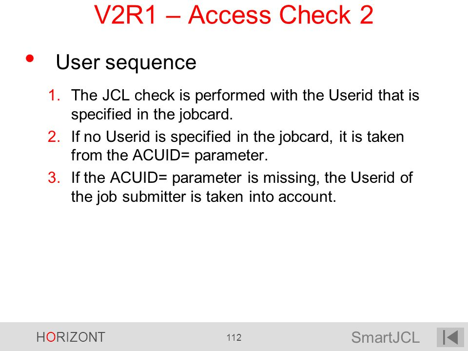 V2R1 – Access Check 2 User sequence