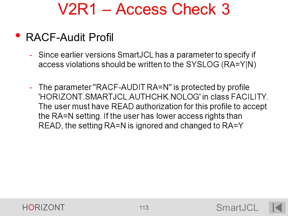 V2R1 – Access Check 3 RACF-Audit Profil