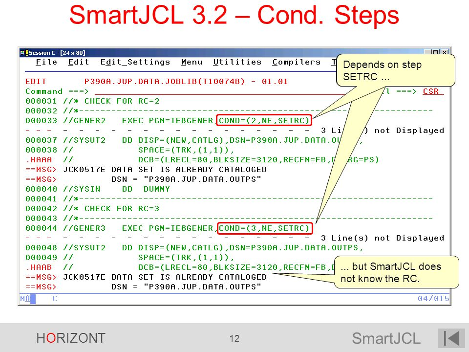 SmartJCL 3.2 – Cond. Steps Depends on step SETRC